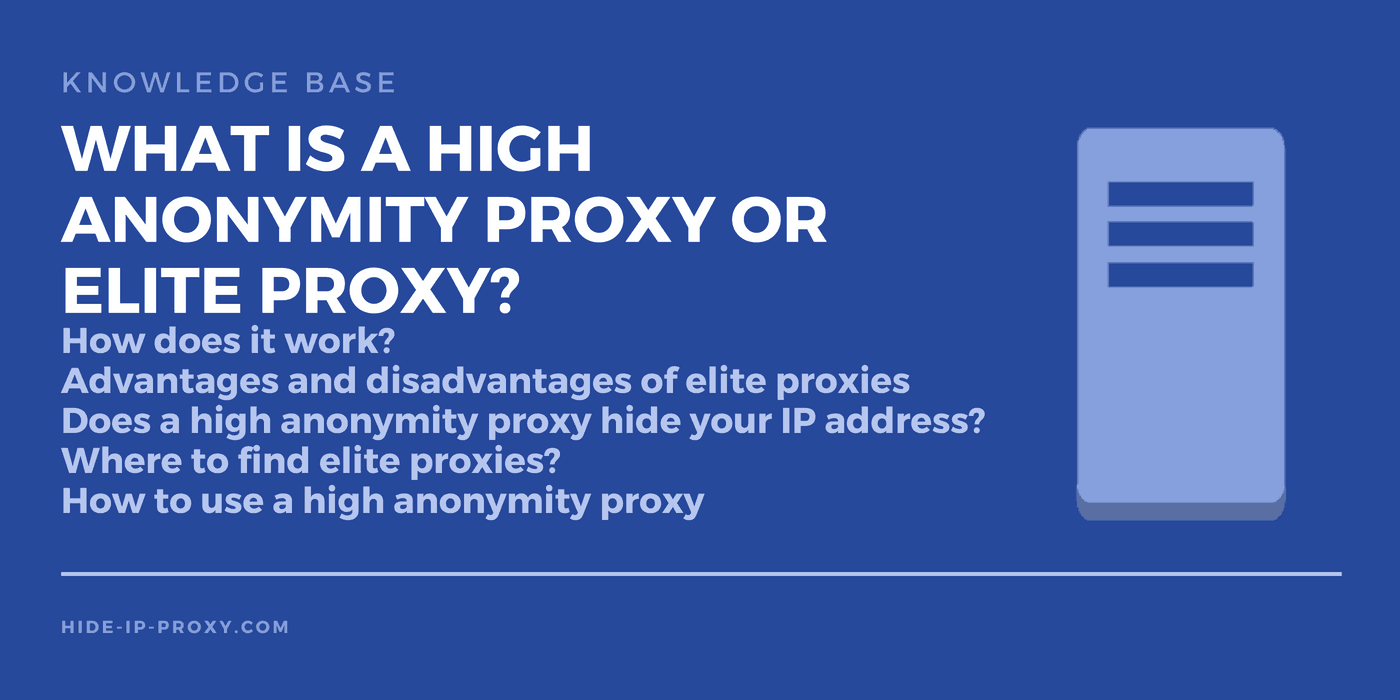 What is a high anonymity proxy or elite proxy?
