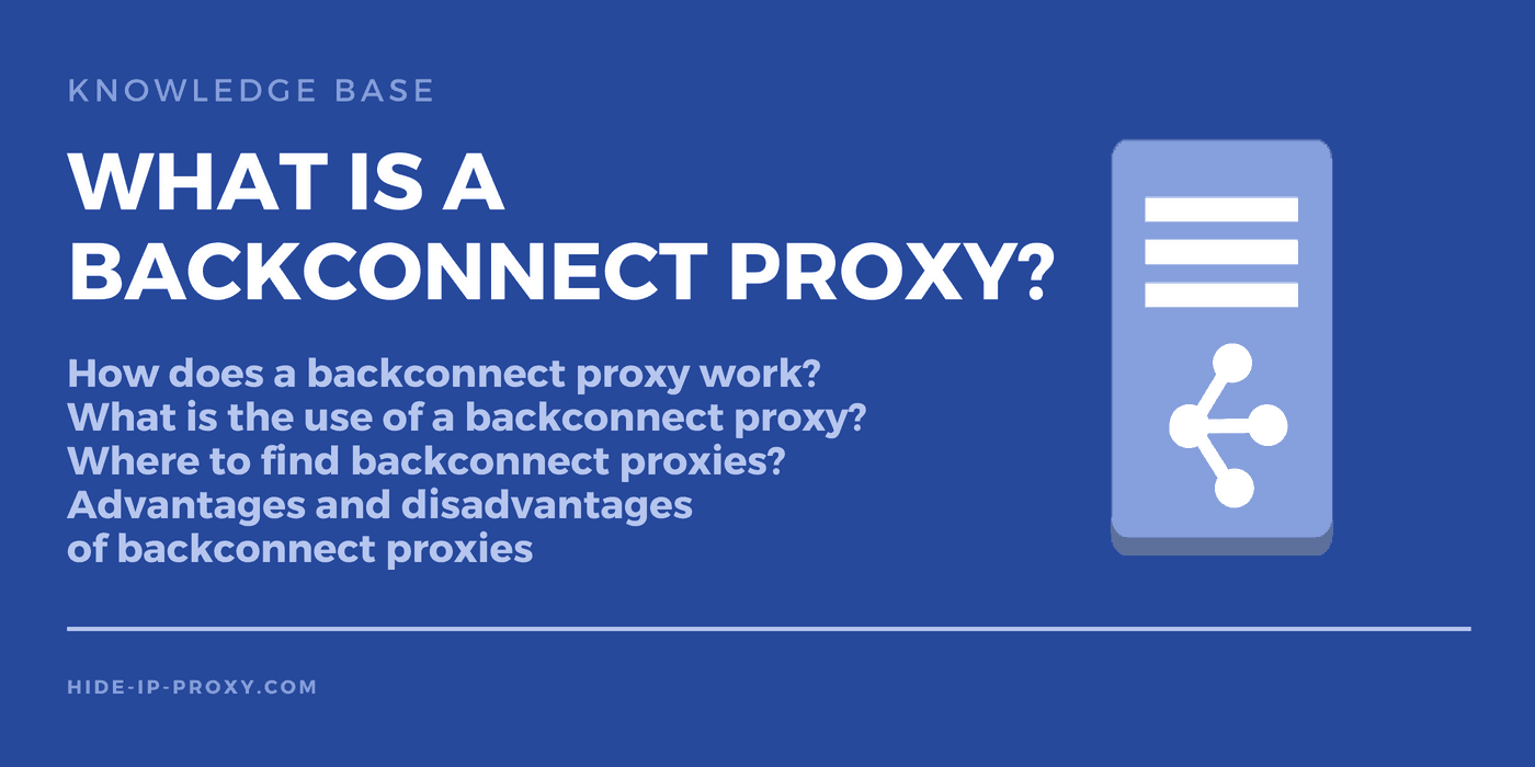 What is a Rotating Backconnect Proxy?