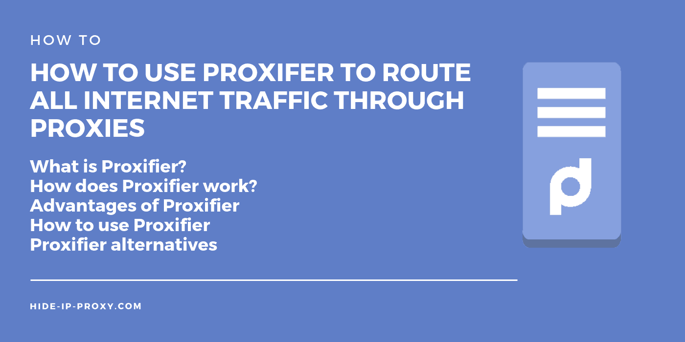 VIDEO] How to Use Proxifer to Route All Internet Traffic