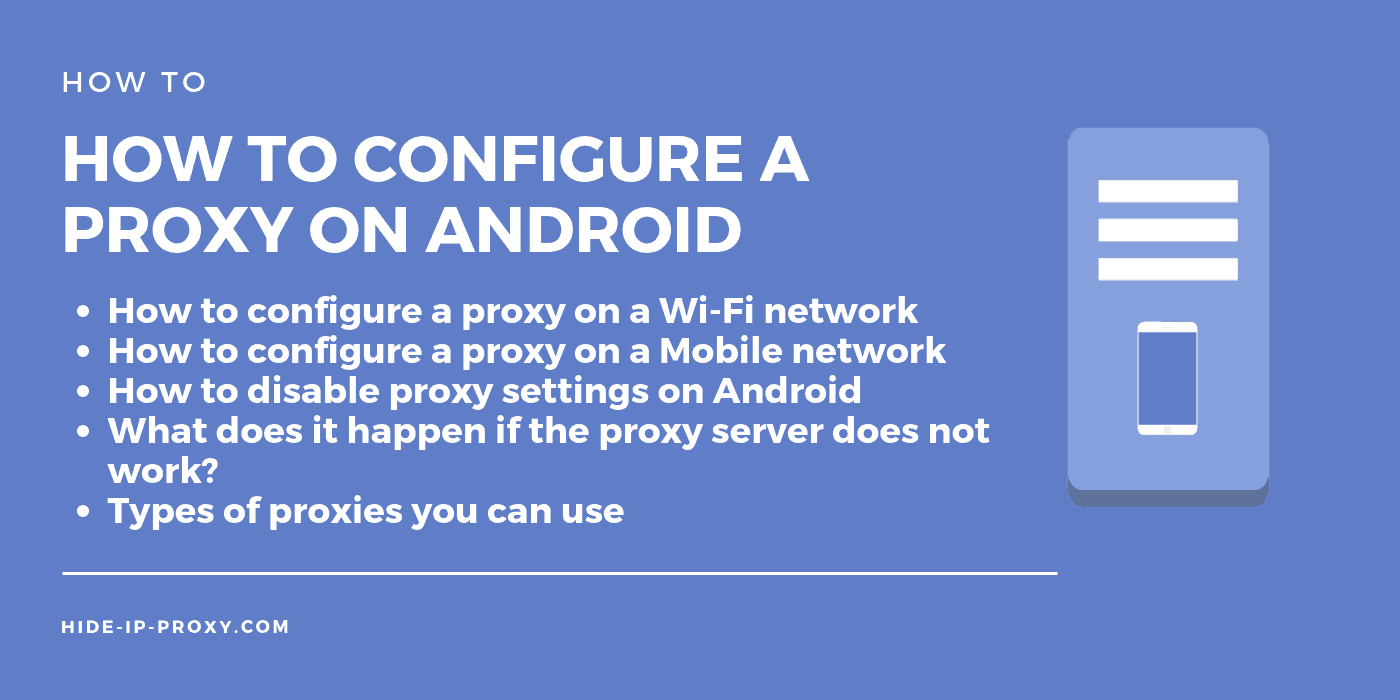 How to Configure a Proxy Server on Android Devices (Wi-Fi and Mobile)