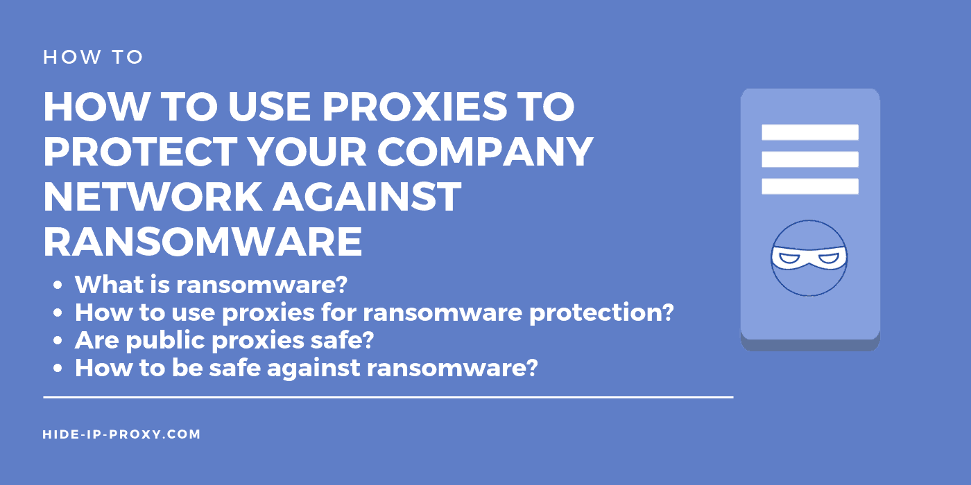 How to use proxies to protect against ransomware