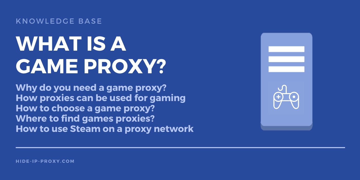 What is a game proxy
