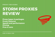 Storm Proxies Review – Complete Proxy Service
